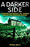 A Darker Side by Shirley Wells