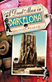 A Dead Man in Barcelona by Michael Pearce