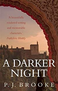 A Darker Night by P. J. Brooke