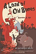 A Load of Old Bones by Suzette A. Hill