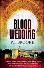 Blood Wedding by P. J. Brooke