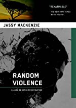 Random Violence by Jassy Mackenzie