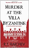 Murder at the Villa Byzantine by R. T. Raichev