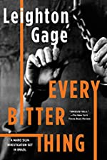 Every Bitter Thing by Leighton Gage