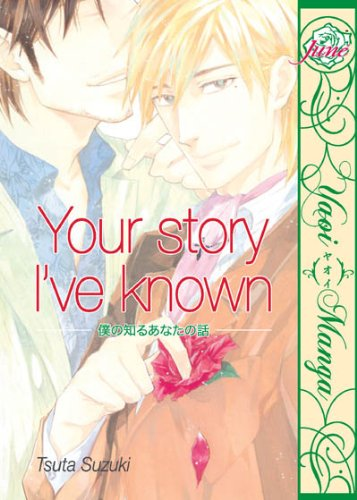 Your Story I've Known (Yaoi) (Yaoi Manga)