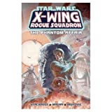 The Phantom Affair (Star Wars: X-Wing Rogue Squadron, Volume 2)