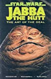 Star Wars: Jabba the Hutt: Art of the Deal