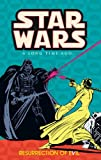 Resurrection of Evil (Star Wars: A Long Time Ago..., Book 3)