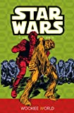 Wookie World (Star Wars: A Long Time Ago..., Book 6)
