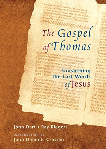 The Gospel of Thomas: Discovering the Lost Words of Jesus