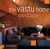Everything Vastu Book: The Vastu Home
