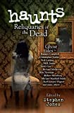 Haunts: Reliquaries of the Dead cover