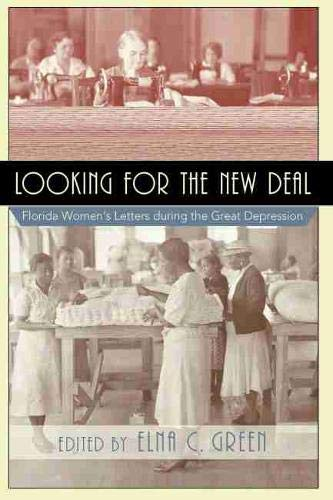 Looking for the New Deal by Elna C. Green