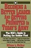 Becoming a Better Leader and Getting Promoted in Today's Army