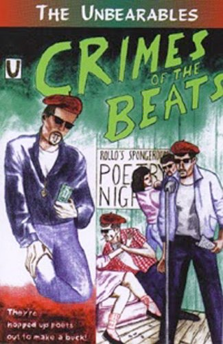 Crimes of the Beats, Unbearables, The