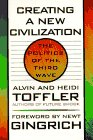 Buy Creating a New Civilization: The Politics of the Third Wave from Amazon