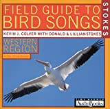 Stokes Field Guide to Bird Songs: Western Region (Stokes Field Guide to Bird Songs) by Kevin Colver (Narrator), et al (Audio CD)