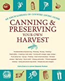 Canning and Preserving Your Own Harvest: An Encyclopedia of Country Living Guide, Carla Emery; Lorene Edwards Forkner