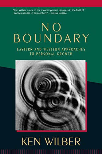No Boundary Eastern & Western Approaches to Personal Growth, by Wilber, K.