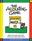 Buy The Accounting Game : Basic Accounting Fresh from the Lemonade Stand from Amazon