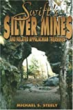 Swift's Silver Mines and Related Appalachain Treasures