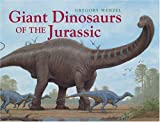Giant Dinosaurs of the Jurassic