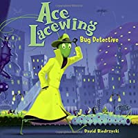 Ace Lacewing, Bug Detective