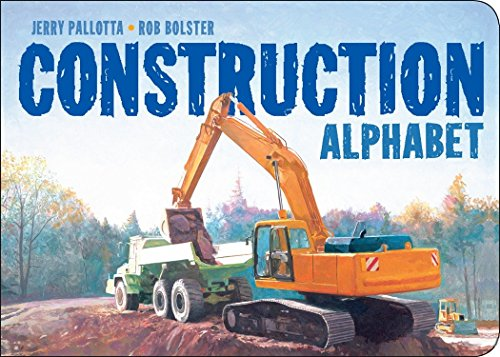 The construction alphabet book / Jerry Pallotta ; illustrated by Rob Bolster.