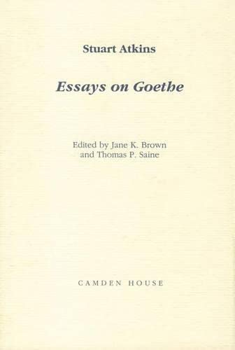 Essays on Goethe (Studies in German Literature Linguistics and Culture), Atkins, Stuart