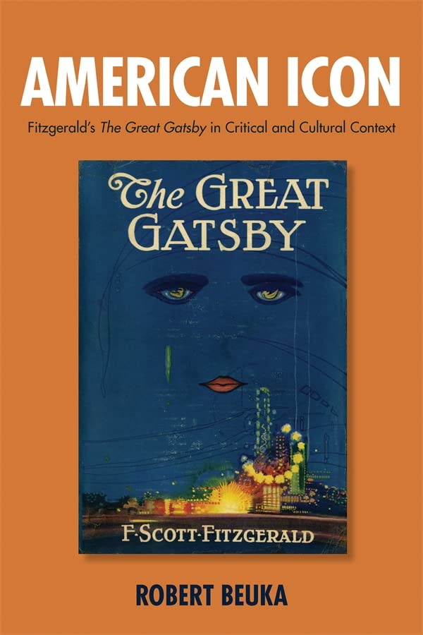 Pdf American Icon Fitzgerald S The Great Gatsby In Critical And