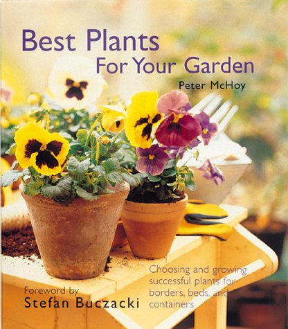 Best Plants for Your Garden, McHoy, Peter