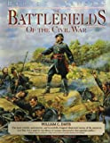 Rebels and Yankees: Battlefields of the Civil War