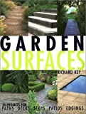 Garden Surfaces: 20 Projects for Paths, Decks, Steps, Patios, and Edgings