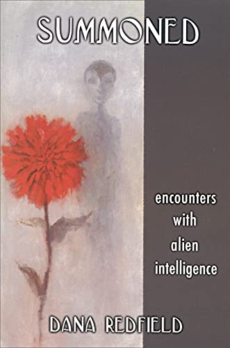 Summoned: Encounters with Alien Intelligence, Dana Redfield