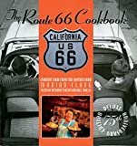 The Route 66 Cookbook: Comfort Food from the Mother Road