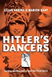 Hitler's Dancers: German Modern Dance And The Third Reich