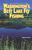 Washington's Best Lake Fly Fishing