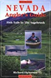 Nevada Angler's Guide: Fish Tails in the Sagebrush