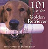 101 Uses for a Golden Retiever