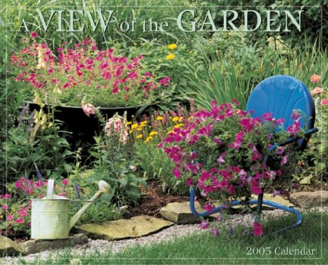 A View of the Garden 2005 Calendar