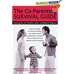 The Co-Parenting Survival Guide: Letting Go of Conflict after a Difficult Divorce