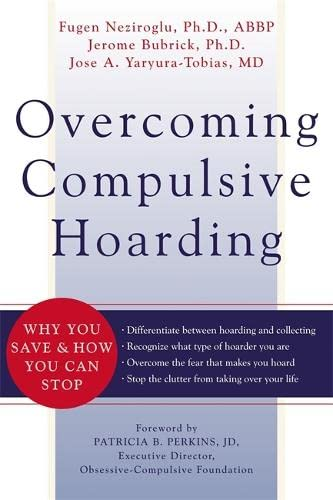 Overcoming Compulsive Hoarding
