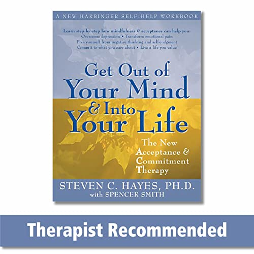 Get Out of Your Mind and Into Your Life Book Cover Picture