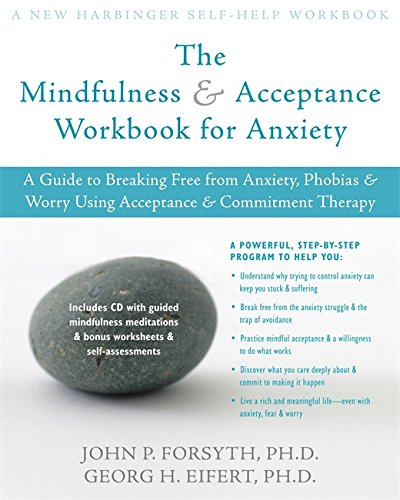 The Mindfulness and Acceptance Workbook for Anxiety Book Cover Picture
