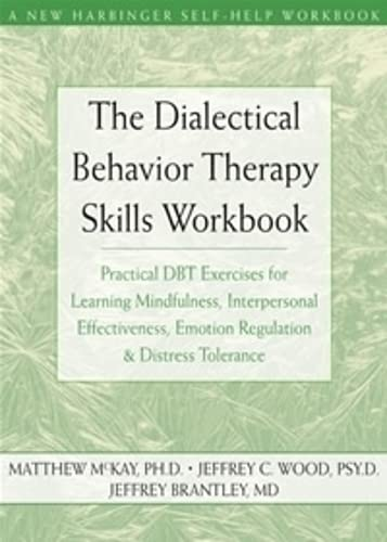 The Dialectical Behavior Therapy Skills Workbook Book Cover Picture