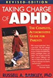Taking Charge of ADHD, Revised Edition