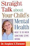 Straight Talk about Your Child's Mental Health