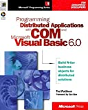 Programming Distributed Applications With Com & Microsoft Visual Basic 6.0 (Programming/Visual Basic)