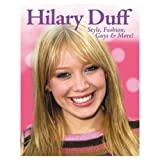 Hilary Duff: Style, Fashion, Guys, & More
