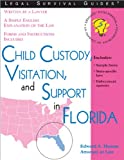 Child Custody, Visitation, and Support in Florida